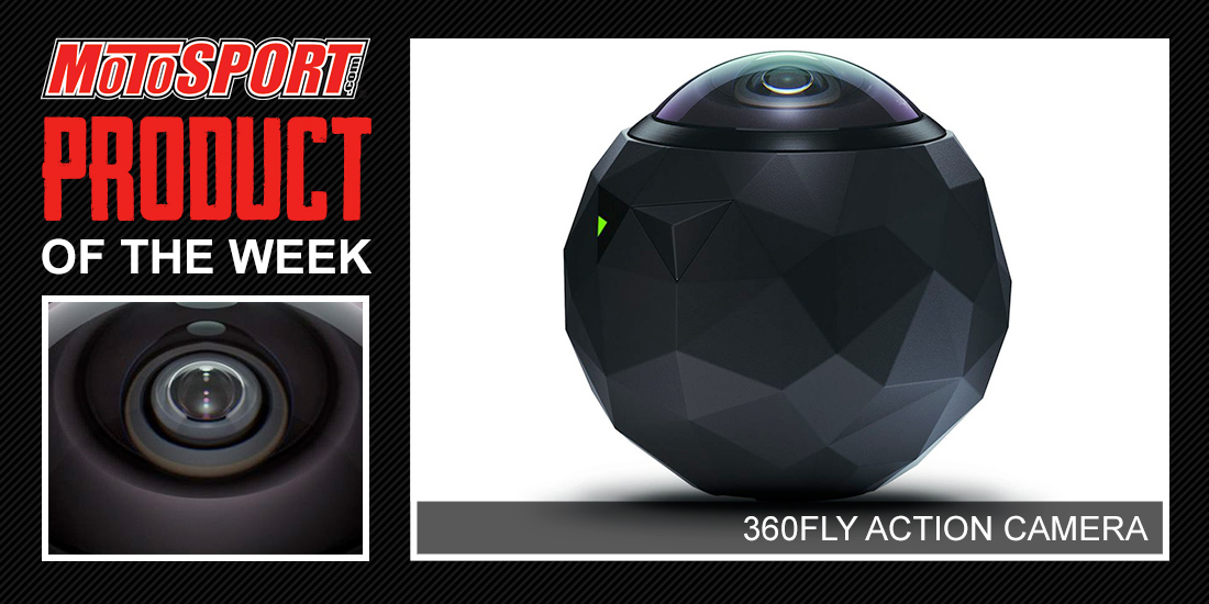 Product of the Week: 360fly Action Camera   MotoSport